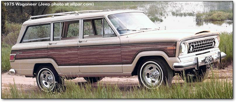 4 off roaders that you would love to own? - 1975 jeep wagoneer