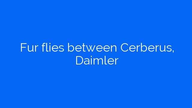 Fur flies between Cerberus, Daimler