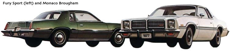1977 Plymouth Fury and Dodge Monaco