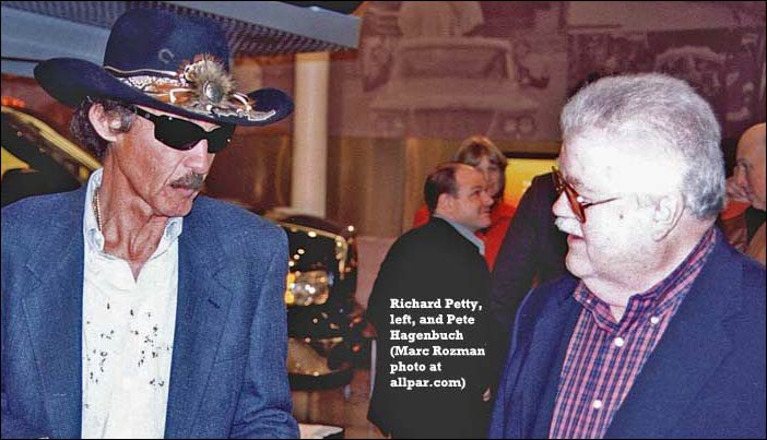 Richard Petty and Pete Hagenbuch