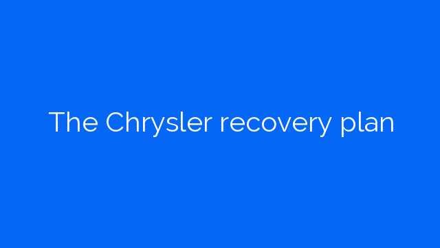 The Chrysler recovery plan
