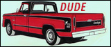 Dude! (the truck)
